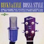 Becky & Lyle - Bossa Style